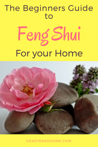 The Beginners Guide to Feng Shui for your Home - Learn about the practice of Feng Shui and the wonders it can do your home and your life. | https://heartenedhome.com #fengshui #homedecor