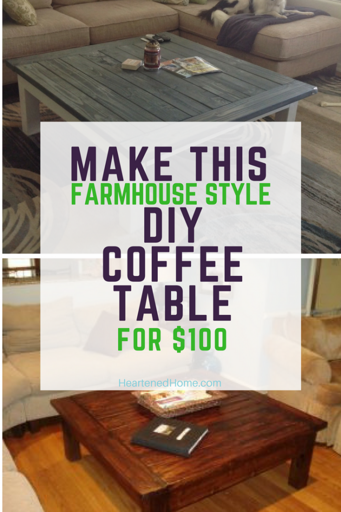 Make This DIY Coffee Table for $100 - Check out the story of how my first DIY peice of furniture turned into this amazing Farmhouse style coffee table for a fraction of what I would have spent at the furniture store! | https://heartenedhome.com
