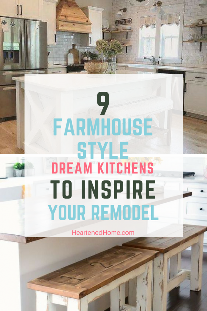 9 Dream Farmhouse Kitchen Designs to Inspire your Remodel - Check out these dreamy farmhouse inspired kitchens for amazing ideas to incorporate into your own kitchen. | https://heartenedhome.com #homedecor #farmhouse #kitchen design