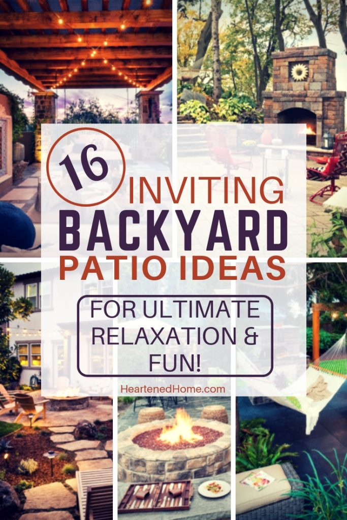 16 Inviting Backyard Patio Ideas For Ultimate Relaxation & Fun - Check out these inspiring backyards where you can chill in the great outdoors and spend quality family time taking in those warm summer breezes. | https://heartenedhome.com #backyardpatio #patiodecor #landscaping