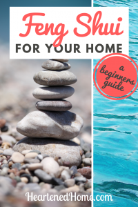 Feng Shui for your Home, a Beginners Guide - Learn about the practice of Feng Shui and the wonders it can do your home and your life. | https://heartenedhome.com #fengshui #homedecor