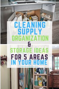 Cleaning Supply Organization And Storage Ideas For 5 Areas In Your Home    Get Inspiration For
