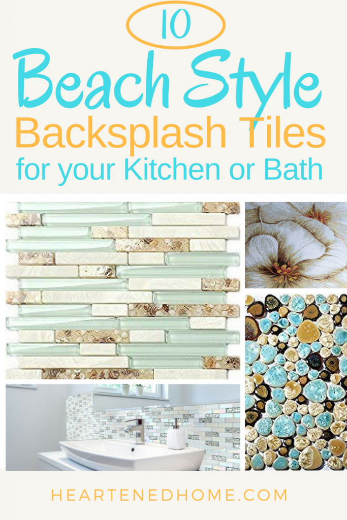 10 Beach Style Backsplash Tiles for your Coastal Kitchen or Bathroom - An awesome roundup of beach chic backsplashes to add coastal flair and personality to your home! | Heartenedhome.com #AD #beachstyle #backsplashtiles #kitchendesign #bathroomdesign #Coastalkitchen #coastalbathroom #afflink