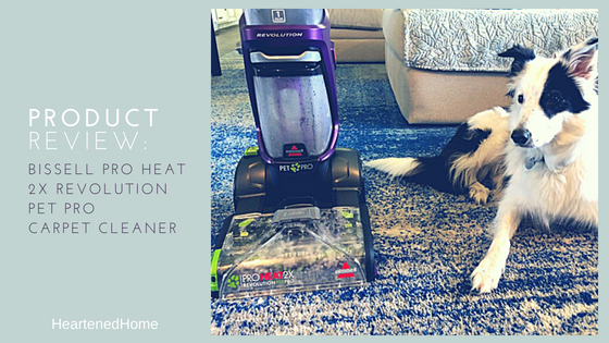 Product Review: Bissell Pro Heat 2X Revolution Pet Pro Carpet Cleaner - a personal review of using this carpet cleaner to lift real pet messes. | HeartenedHome.com #afflink #carpetcleaner #bissellpetpro