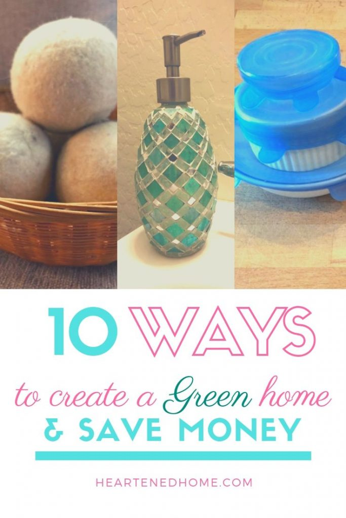 Creating a green home - Reduce your family's carbon footprint with these green alternatives | Heartenedhome.com #greenhome #savemoney